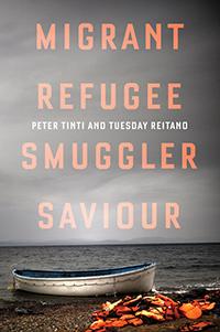 book cover: Migrant, Refugee, Smuggler, Saviour