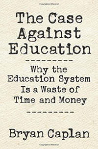 book cover: Case against Education