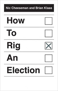 book cover: How to Rig an Election