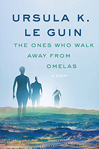 book cover: The Ones Who Walk Away from Omelas