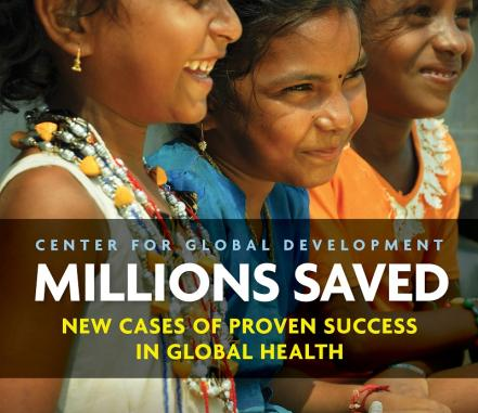 Cover of Millions Saved: New Cases of Proven Success in Global Health