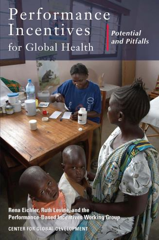 Cover of Performance Incentives for Global Health: Potential and Pitfalls