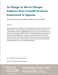 To Charge or Not to Charge: Evidence from a Health Products Experiment in Uganda - Working Paper 387
