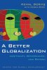 Cover of A Better Globalization: Legitimacy, Governance, and Reform