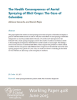 The Health Consequences of Aerial Spraying of Illicit Crops: The Case of Colombia