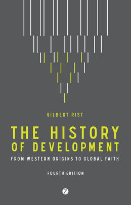 Book cover of The History of Development: From Western Origins to Global Faith