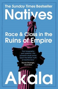 Book cover of Natives: Race and Class in the Ruins of Empire