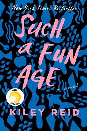 Book cover of Such a Fun Age